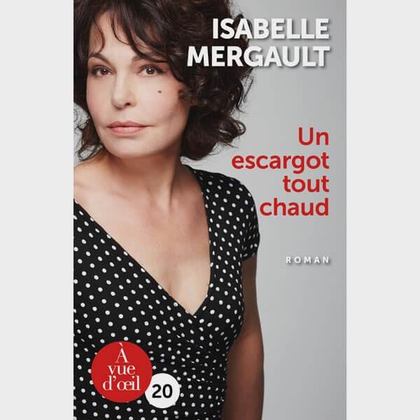 Livre gros caractères - Un escargot tout chaud - Isabelle Mergault