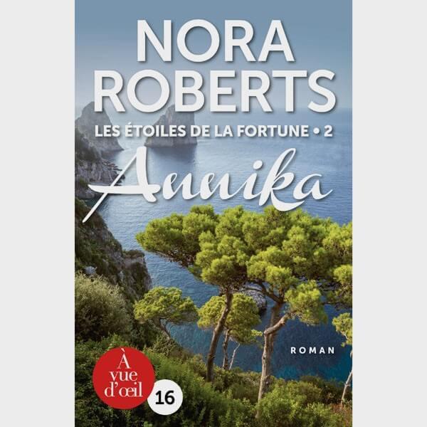 Livre gros caractères - Les étoiles de la fortune 2 (Annika) - Nora Roberts