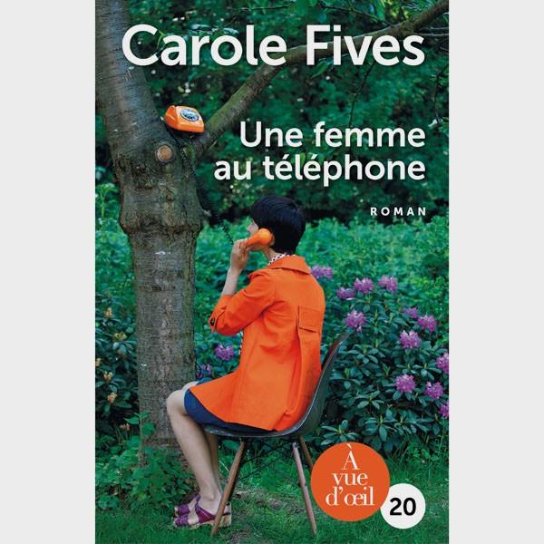 Livre gros caractères - Une femme au téléphone - Carole Fives