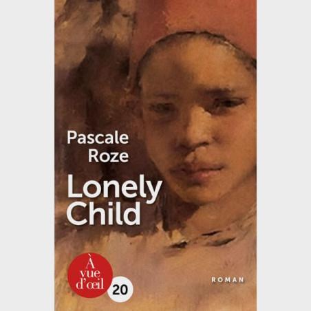 Livre gros caractères - Lonely child - Pascale Roze