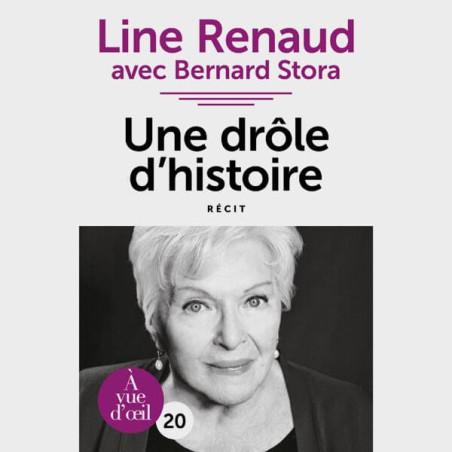 Livre gros caractères - Une drôle d'histoire - Line Renaud et Bernard Stora