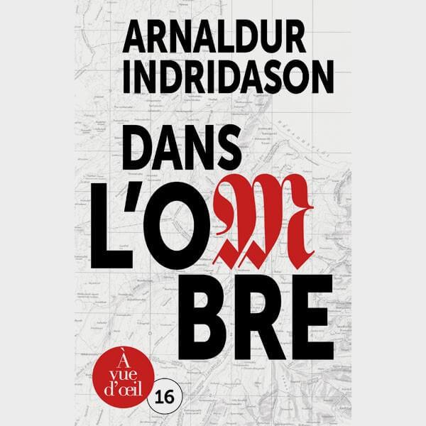 Livre gros caractères - Trilogie des ombres 1 - Dans l'ombre - Arnaldur Indridason