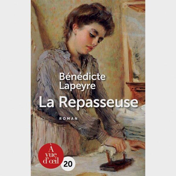 Livre gros caractères - La repasseuse - Lapeyre Bénédicte
