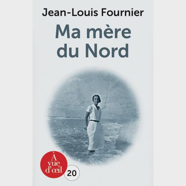 Livre gros caractères - Ma mère du nord - Fournier Jean-Louis