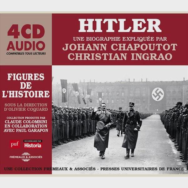 Livre audio - HITLER - UNE BIOGRAPHIE EXPLIQUÉE