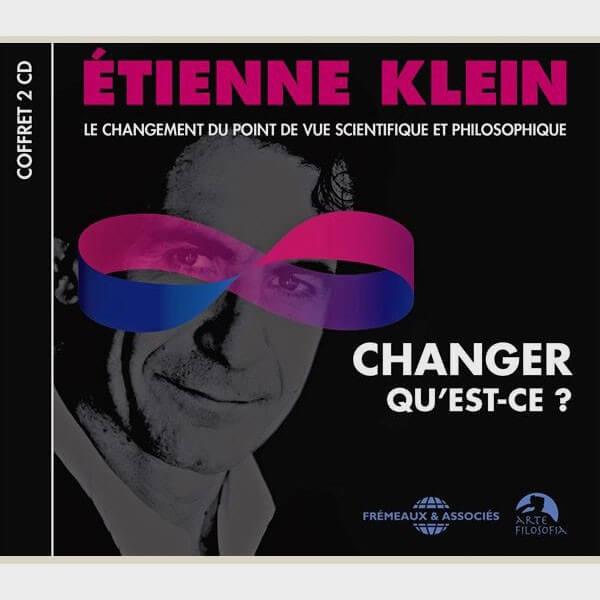 Livre audio - CHANGER QU'EST-CE ? - ÉTIENNE KLEIN
