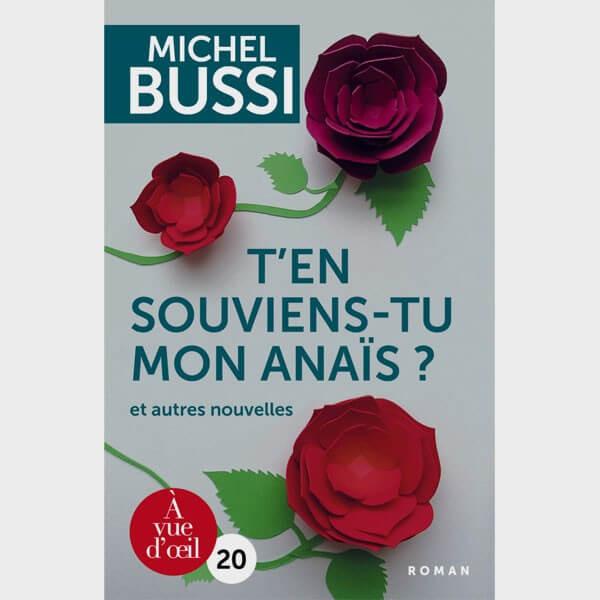 Livre gros caractères - T'en souviens-tu, mon anaïs ? et autres nouvelles - Michel Bussi Catalogue Produits