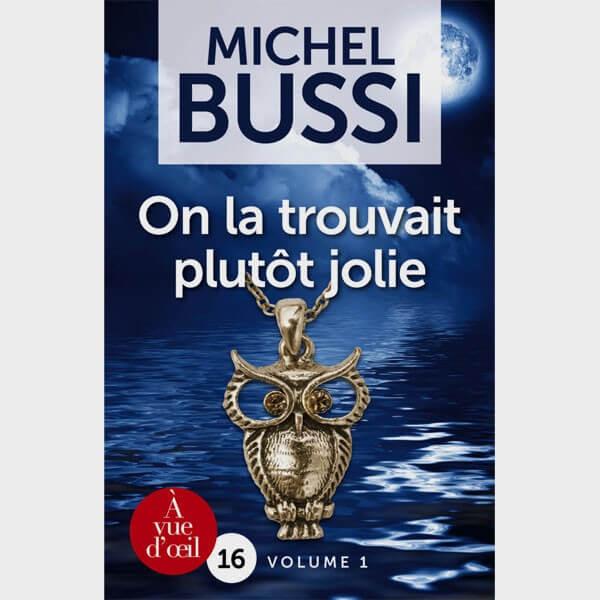Livre gros caractères - On la trouvait plutôt jolie (2 Volumes) - Michel Bussi