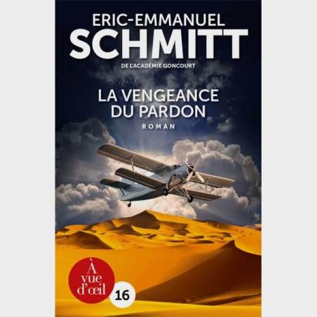 Livre gros caractères - La vengeance du pardon - Eric-Emmanuel Schmitt