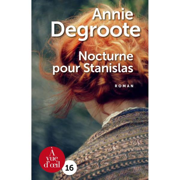 Livre gros caractères - Nocturne pour Stanislas - Annie Degroote