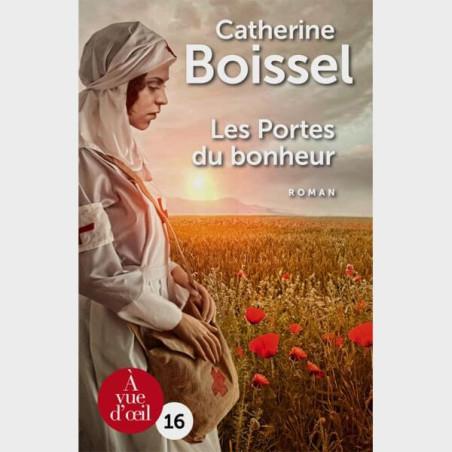 Livre gros caractères - Les portes du bonheur- Catherine Boissel