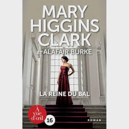 Livre gros caractères - La reine du bal - Mary Higgins Clark et Alafair Burke