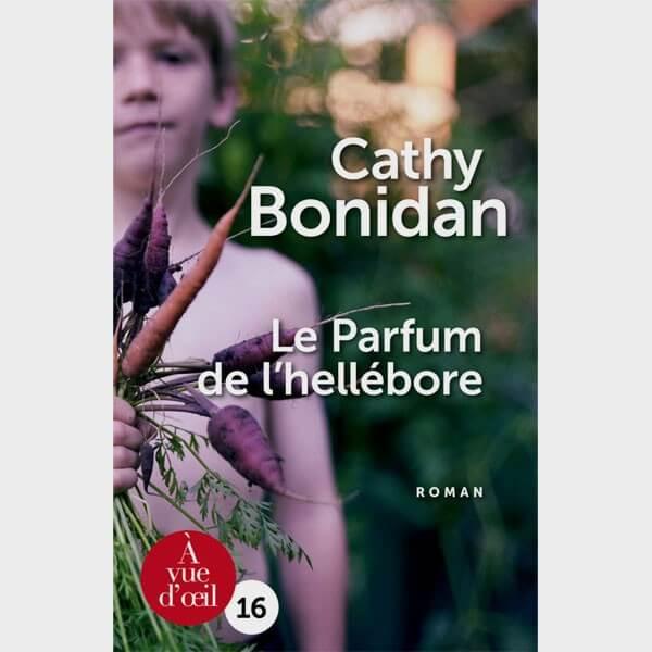Livre gros caractères - Le parfum de l'hellébore - Cathy Bonidan