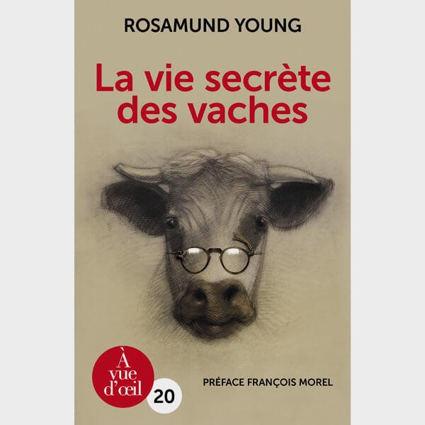 Livre gros caractères - La Vie secrète des vaches - Young Rosamund
