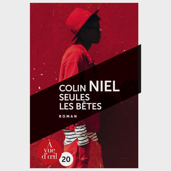 Livre gros caractères - Seules les bêtes - Niel Colin