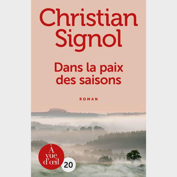 Livre gros caractères - Dans la paix des saisons - Signol Christian