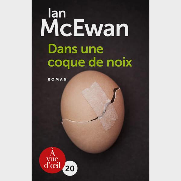 Livre gros caractères - Dans une coque de noix - McEwan Ian