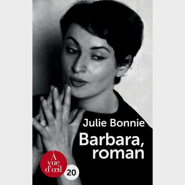 Livre gros caractères - Barbara, roman - Bonnie Julie