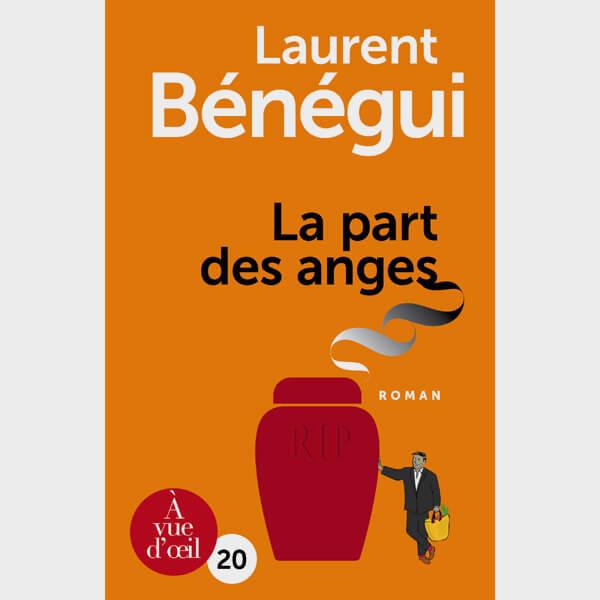Livre gros caractères - La Part des anges - Bénégui Laurent