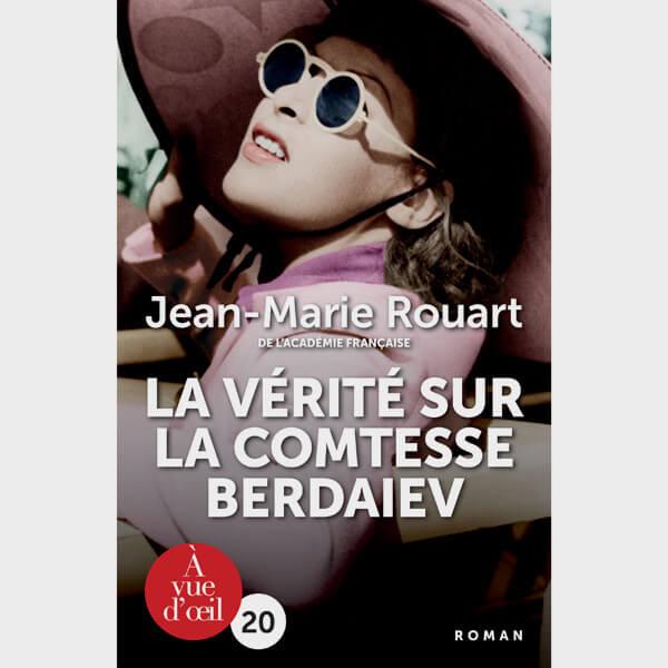 Livre gros caractères - La Vérité sur la comtesse Berdaiev - Rouart Jean-Marie