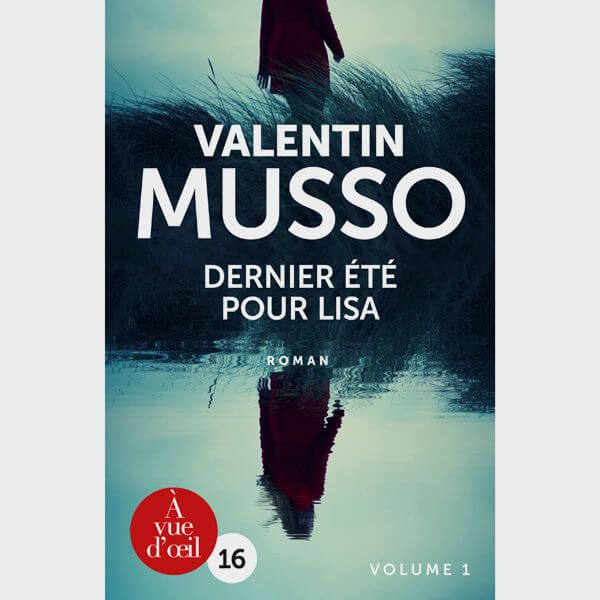 Livre gros caractères - Dernier été pour Lisa - Musso Valentin
