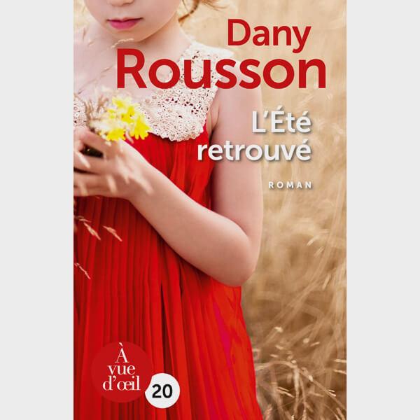 Livre gros caractères - L'Été retrouvé - Rousson Dany