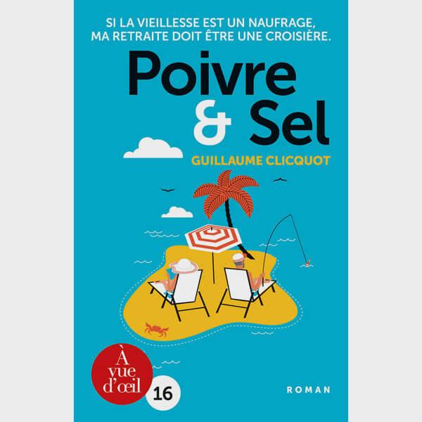 Livre gros caractères - Poivre et sel - Clicquot Guillaume