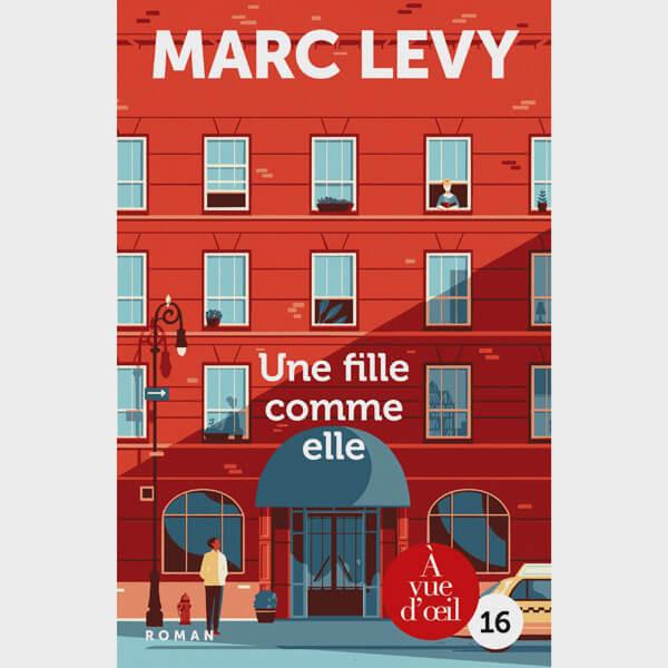 Livre gros caractères - Une fille comme elle - Levy Marc