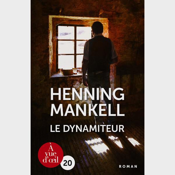 Livre gros caractères - Le Dynamiteur - Mankell Henning