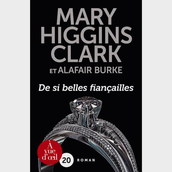 Livre gros caractères - De si belles fiançailles - Clark Mary Higgins