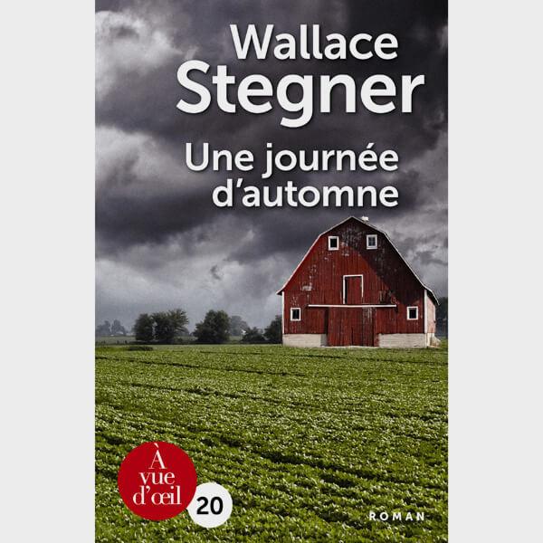 Livre gros caractères - Une journée d'automne - Stegner Wallace