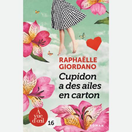 Livre gros caractères - Cupidon a des ailes en carton - Giordano Raphaëlle
