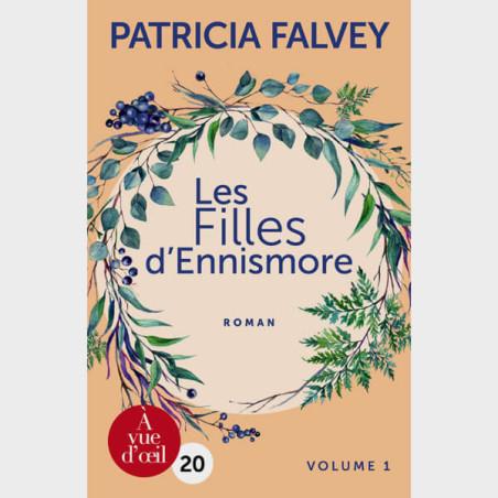 Livre gros caractères - Les Filles d'Ennismore – 2 volumes - Falvey Patricia