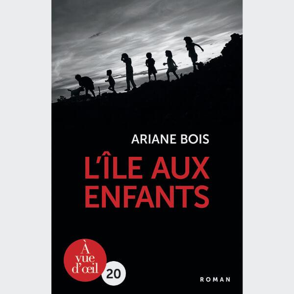 Livre gros caractères - L'Île aux enfants - Bois Ariane