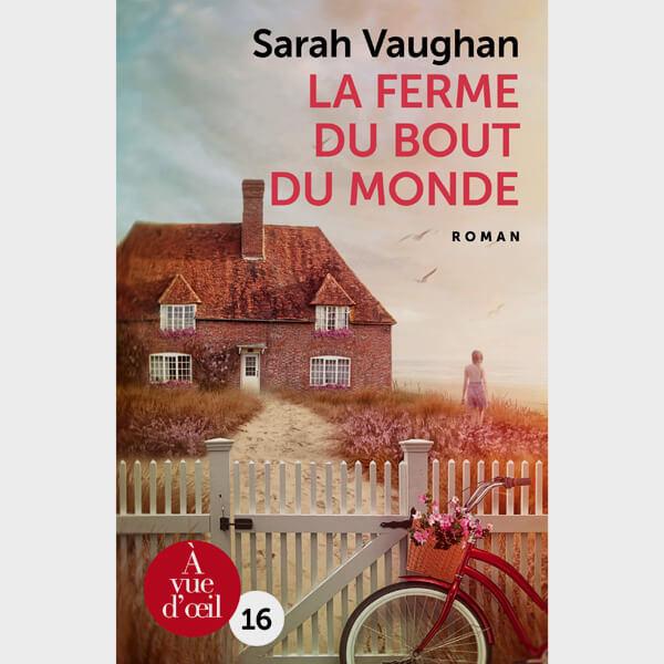Livre gros caractères - La Ferme du bout du monde - Vaughan Sarah