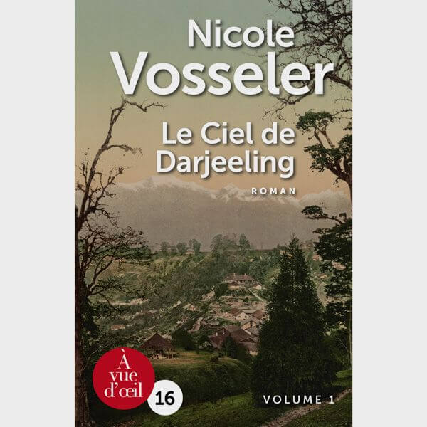 Livre gros caractères - Le Ciel de Darjeeling - Vosseler Nicole