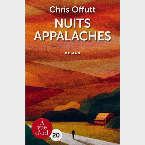 Livre gros caractères - Nuits Appalaches - Offutt Chris