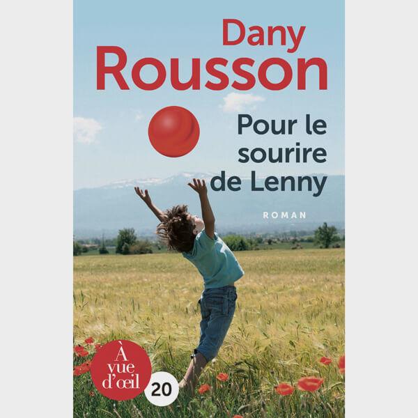 Livre gros caractères - Pour le sourire de Lenny - Rousson Dany