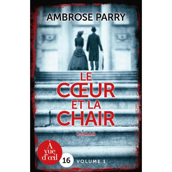 Livre gros caractères - Le Cœur et la Chair – 2 volumes - Parry, Ambrose