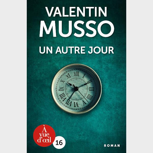 Livre gros caractères - Musso, Valentin - Un autre jour