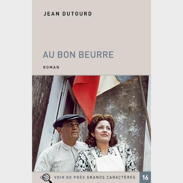 Livre à gros caractères - Dutourd Jean - Au Bon Beurre