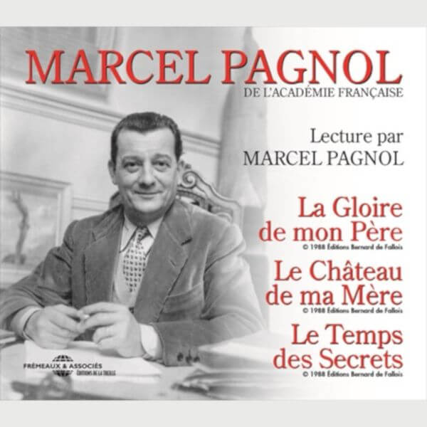 Livre audio - LECTURE INTEGRALE PAR MARCEL PAGNOL