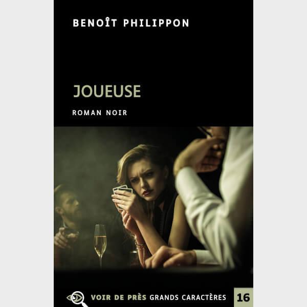 Livre à gros caractères - Philippon, Benoît - Joueuse