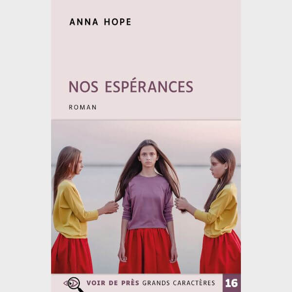 Livre à gros caractères - Hope, Anna - Nos espérances