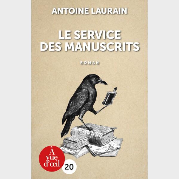 Livre à gros caractères - Antoine Laurain - Le Service des manuscrits