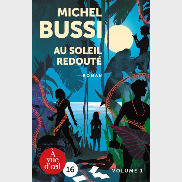 Livre à gros caractères - Michel Bussi - Au soleil redouté