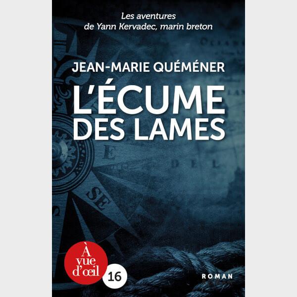 Livre à gros caractères - L'Écume des lames Jean-Marie Quéméner