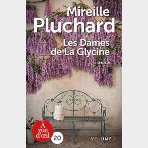 Livre à gros caractères - Mireille Pluchard - Les Dames de La Glycine