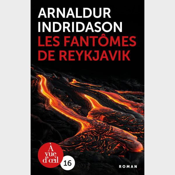 Livre à gros caractères - Arnaldur Indridason - Les Fantômes de Reykjavik