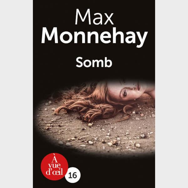 Livre à gros caractères - Max Monnehay - Somb